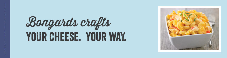 Bongards Crafts - Your Cheese Your Way